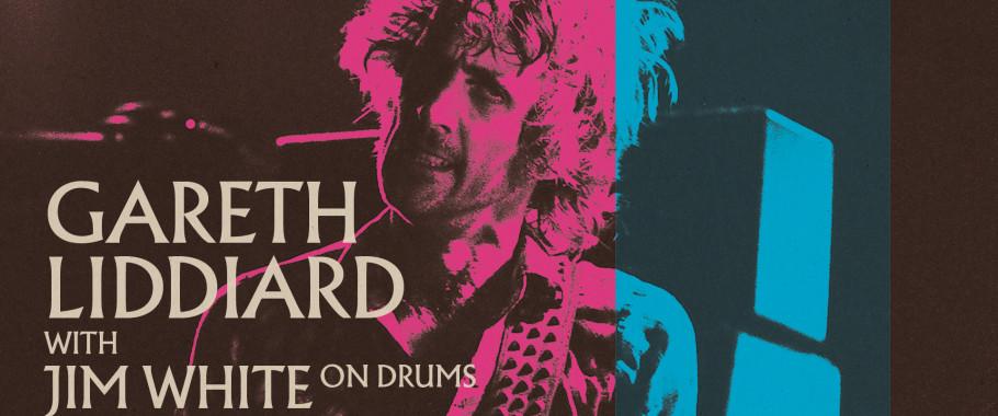 Gareth Liddiard <br> (The Drones/TFS) - late show