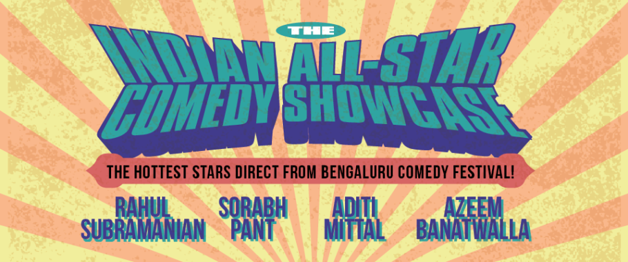 More Info AboutThe Indian All-Star Comedy Showcase - MICF 2018 The Indian All-Star Comedy Showcase