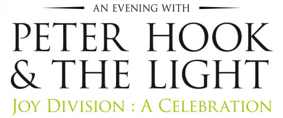 PETER HOOK & THE LIGHT - JOY DIVISION: A CELEBRATION