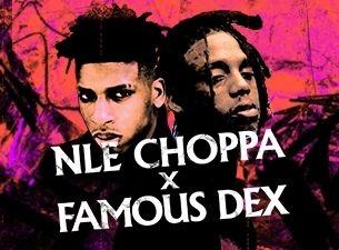 NLE Choppa & Famous Dex