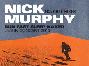 Nick Murphy (fka Chet Faker)